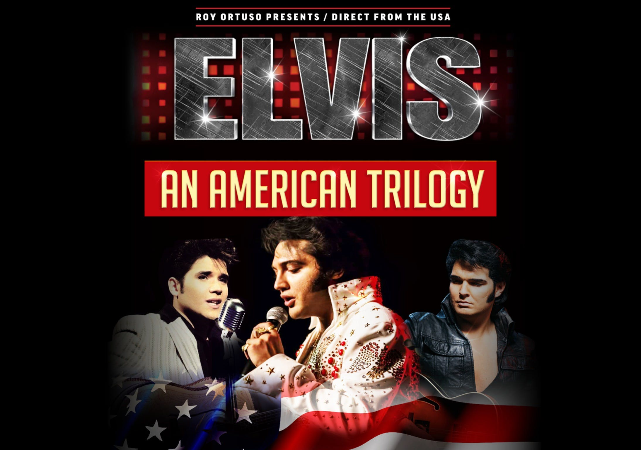 Elvis - An American Trilogy - Mount Gambier Accommodation